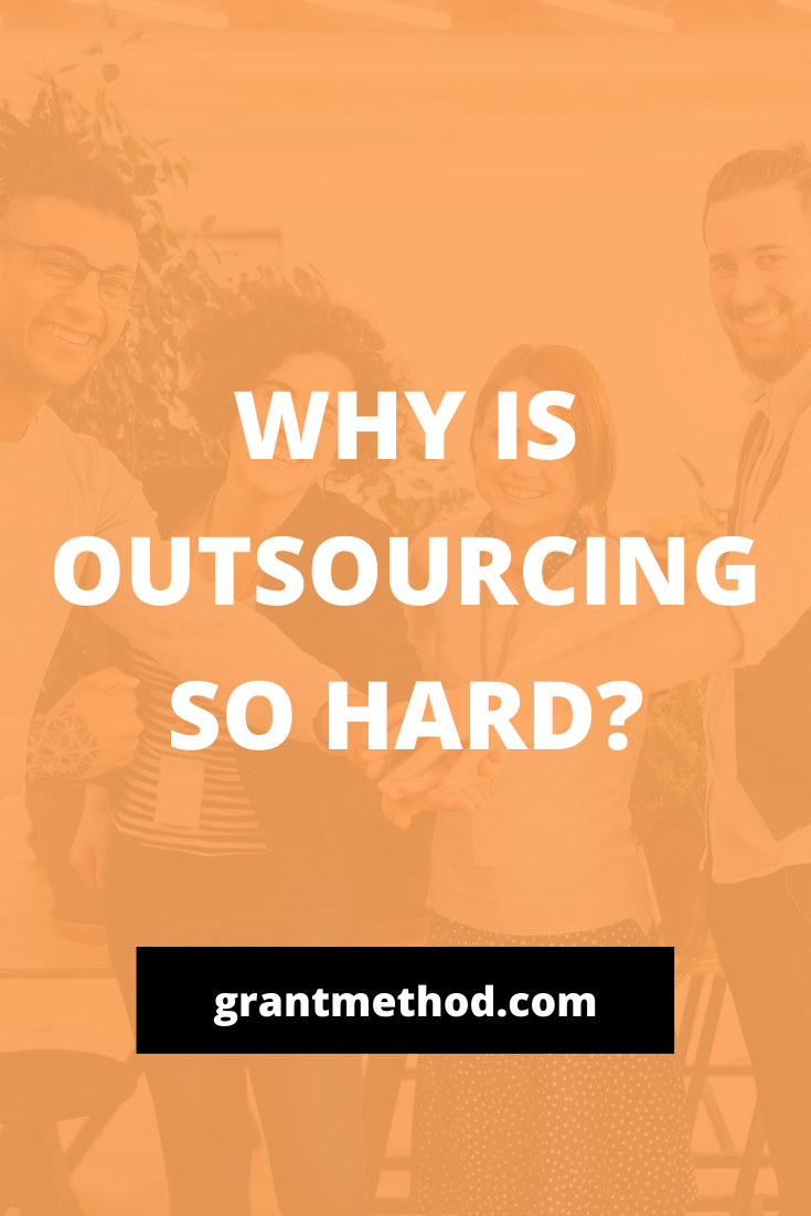 Why is outsourcing so hard? #outsourcingtips #outsourcing #smallbusiness #6figuretips